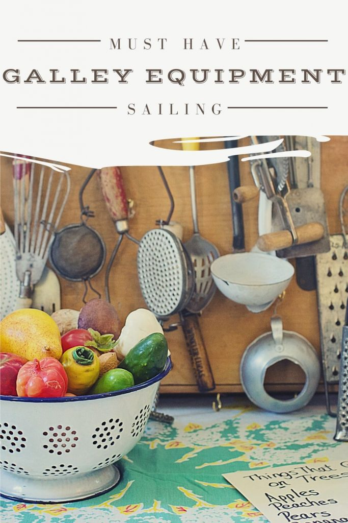 galley equipment for sailboat cooking