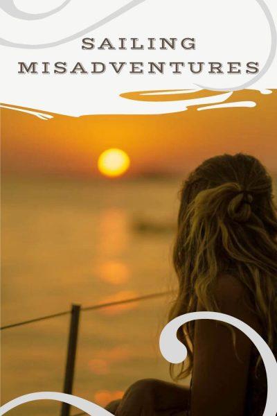 sailing misadventures