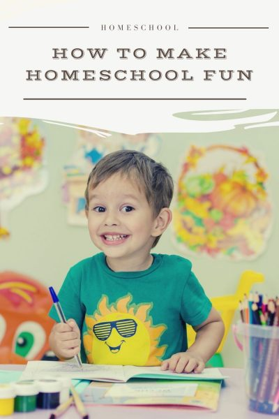 how to make homeschool fun
