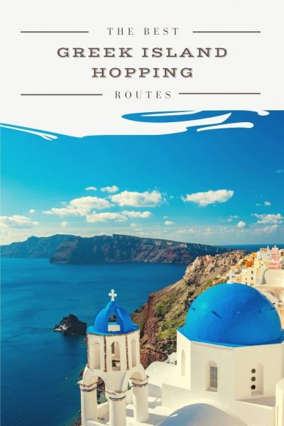 the best greek island hopping routes